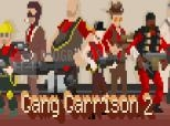 Captura Gang Garrison 2